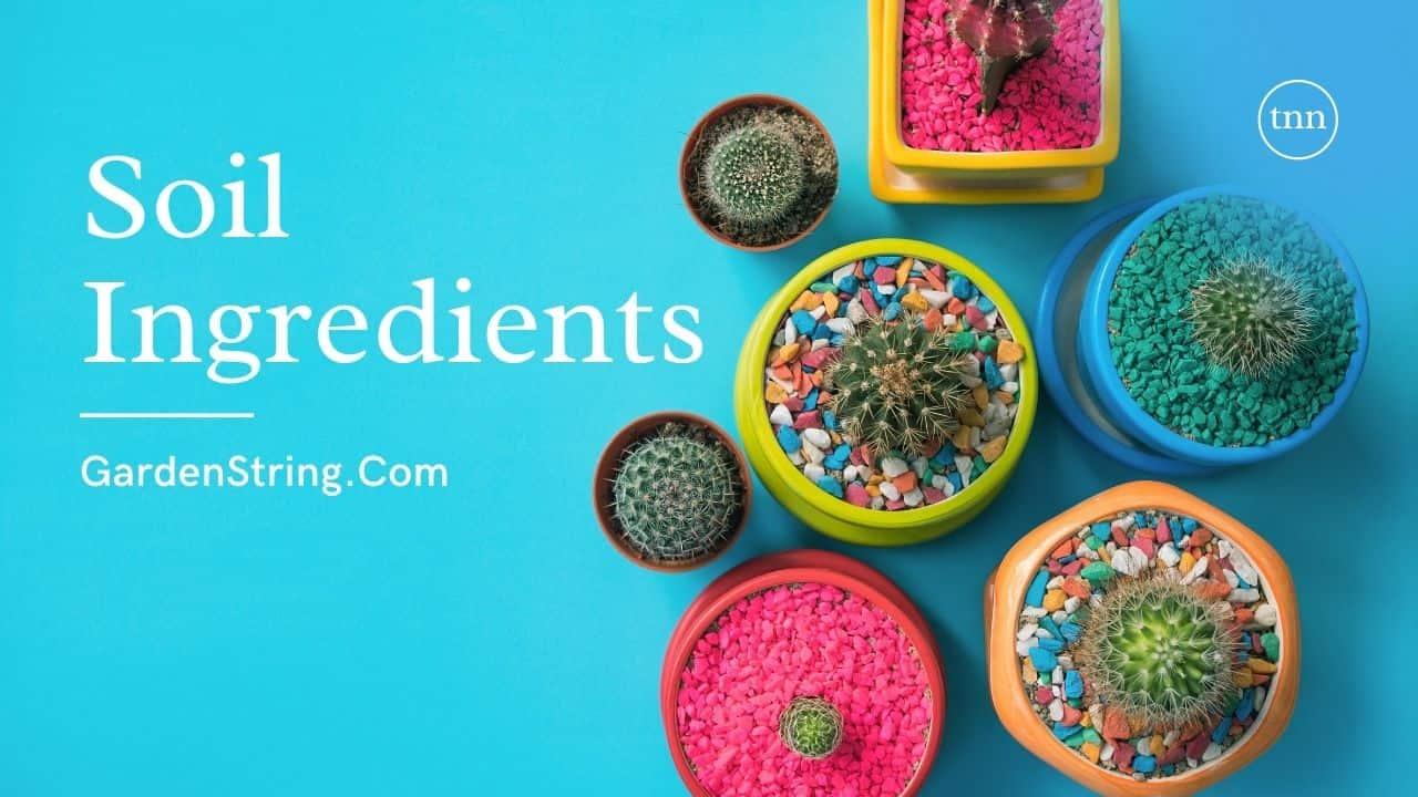 Soil Ingredients