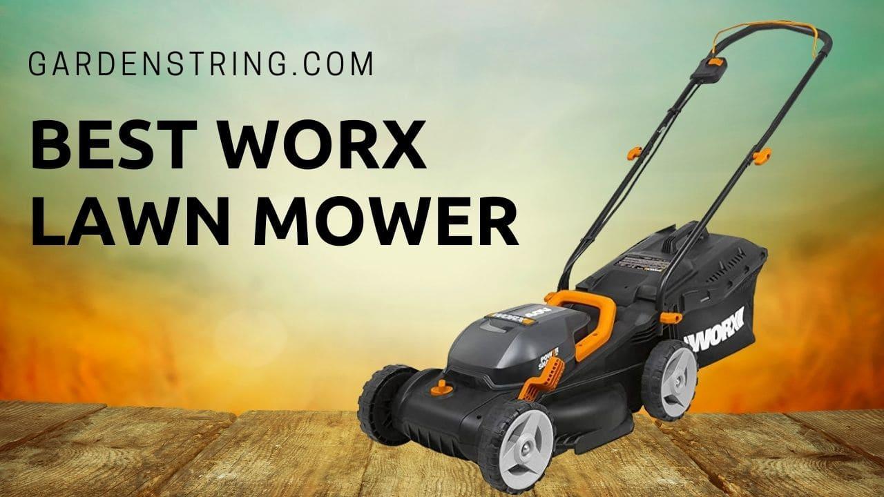 Best Worx Lawn Mower