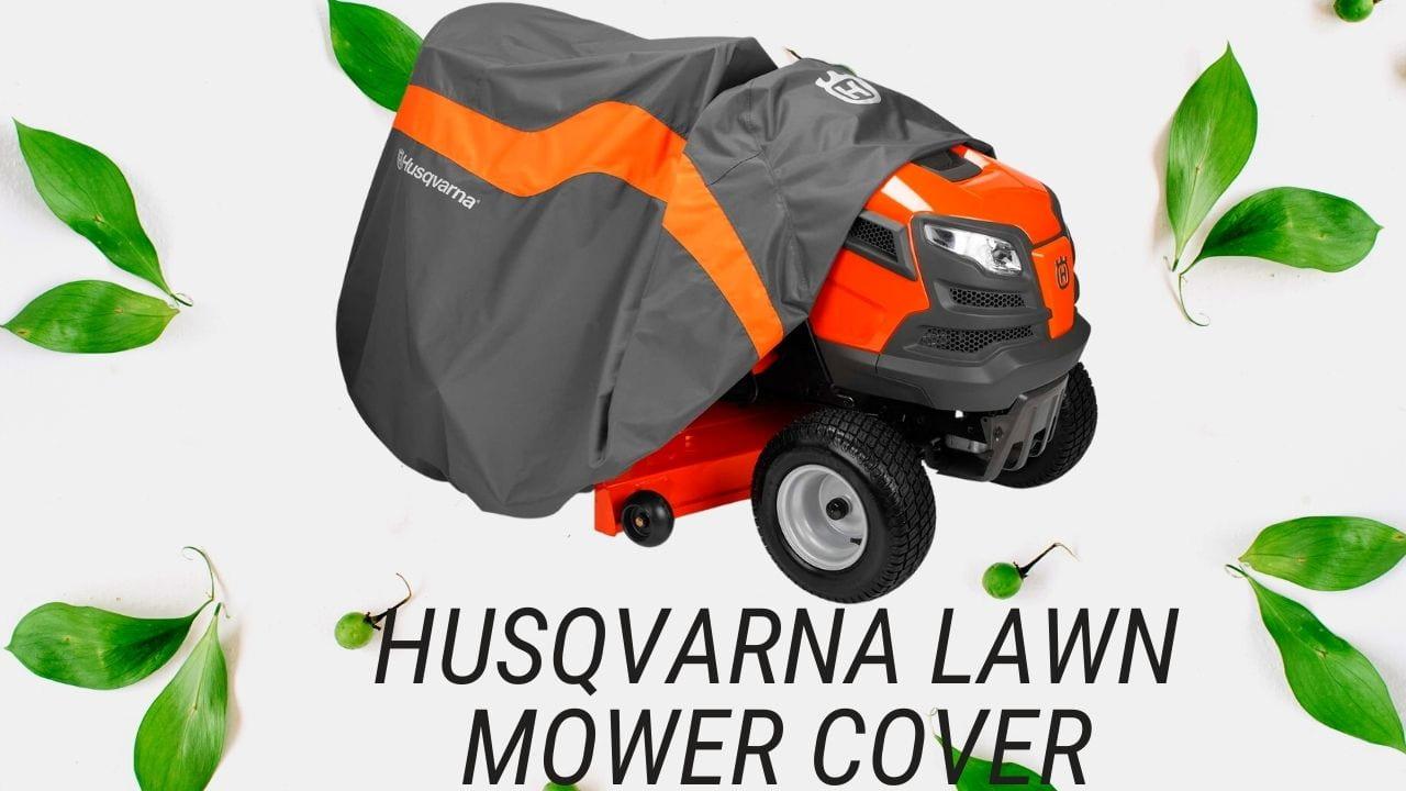 Husqvarna Lawn Mower Cover
